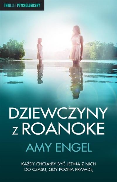 Dziewczyny z Roanoke Amy Engel