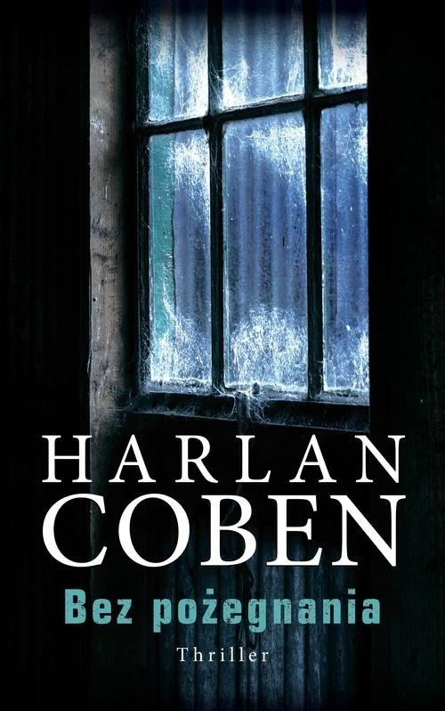 Bez pożegnania Coben Harlan