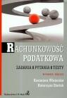 Rachunkowość podatkowa Zadania, pytania, testy Winiarska Kazimiera, Startek Katarzyna
