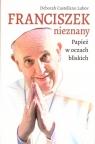 Franciszek nieznany. Papież w oczach bliskich Deborah Castellano Lubov