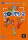 Zoom 2 Podręcznik + CD w.2017 praca zbiorowa
