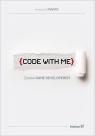 Code with Me. Zostań Game Developerem Pianta Krzysztof