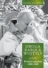 Droga Karola Wojtyły t.3