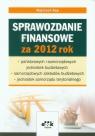 Sprawozdanie finansowe za 2012 rok Rup Wojciech