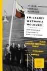 Emigranci Wyzwania wolnościOpowiadanie powstańca warszawskiego Meissner Stefan Tadeusz