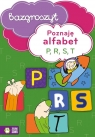 Poznaję alfabet P R S T Bazgroszyt