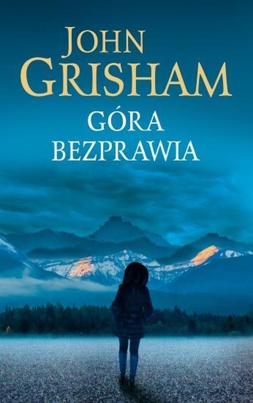 Góra bezprawia Grisham John