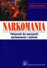 Narkomania podręcznik dla nauczycieli wychowawców i rodziców Juczyński Zygfryd