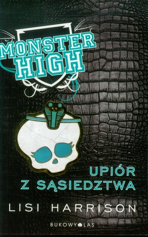 Monster High 2 Upiór z sąsiedztwa Harrison Lisi