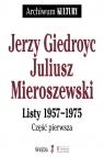 Jerzy Giedroyc Juliusz Mieroszewski Listy 1957-1975 Tom 1-3 Pakiet Giedroyc Jerzy, Mieroszewski Juliusz