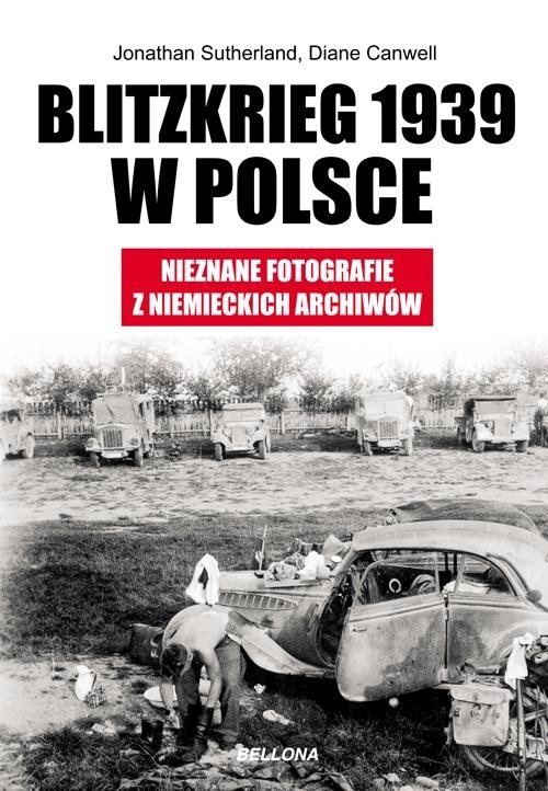 Blitzkrieg 1939 w Polsce Sutherland Jon, Canwell Diane