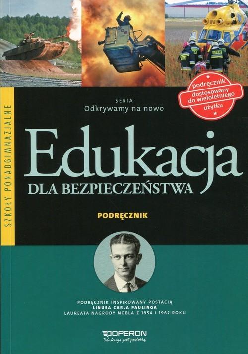 Odkrywamy na nowo Edukacja dla bezpieczeństwa Podręcznik Goniewicz Mariusz, Nowak-Kowal Anna W., Smutek Zbigniew