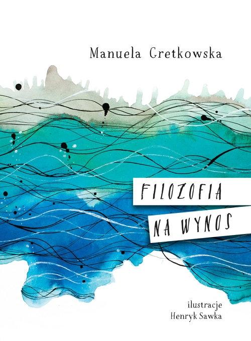 Filozofia na wynos Gretkowska Manuela