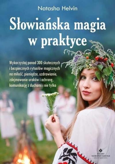Słowiańska magia w praktyce. Helvin Natasha