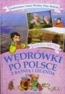 Wędrówki po Polsce z baśnią..- Karkonosze, Gorce..
