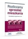 Rozliczamy sprzedaż mieszkania Dziennik Gazeta Prawna Poleca 2/2020 Praca zbiorowa