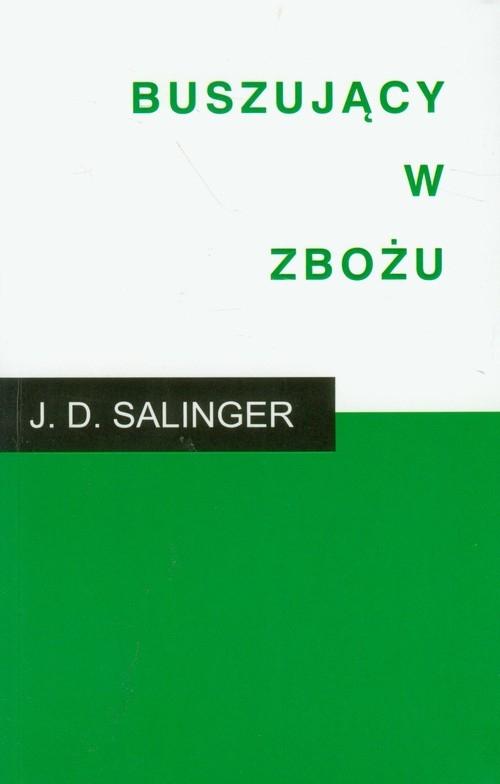 Buszujący w zbożu Salinger J.D.