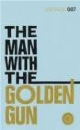 The Man with the Golden Gun Ian Fleming