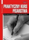Praktyczny kurs pisarstwa Katarzyna Krzan