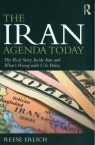 The Iran Agenda Today The Real Story Inside Iran and What's Wrong with Erlich Reese
