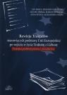 Rewizja Traktatów stanowiących podstawę Unii Europejskiej po wejściu w Jan Bacz
