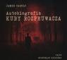 Autobiografia Kuby Rozpruwacza  (Audiobook)