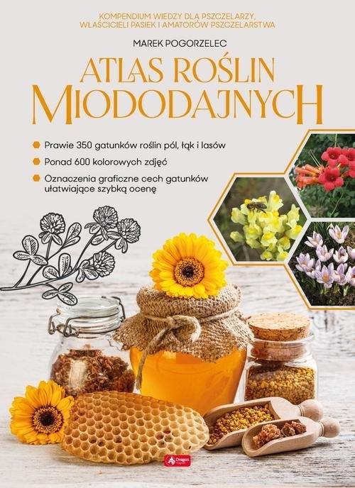 Atlas roślin miododajnych Pogorzelec Marek
