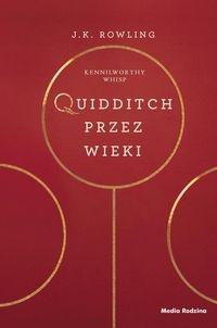 Quidditch przez wieki Rowling Joanne K.