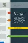 TriageRatunkowa segregacja medyczna Mackway-Jones Kevin, Marsden Janet, Windle Jill