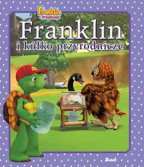 Franklin i kółko przyrodnicze Bourgeois Paulette