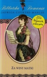 Biblioteka Romansu Tom 27 Za winy matki  Courths-Mahler Jadwiga