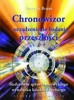 Chronowizor - urządzenie do badania przeszłości Brune Francois