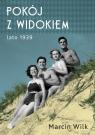 Pokój z widokiem Lato 1939 Wilk Marcin