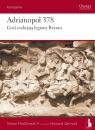 Adrianopol 378. Goci rozbijają legiony Rzymu