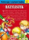 Koloruję i czytam bajkę Bazyliszek