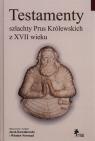 Testamenty szlachty Prus Królewskich z XVII wieku