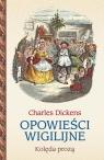 Opowieści wigilijne Kolęda prozą Dickens Charles