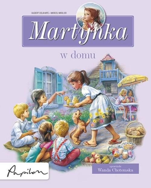 Martynka w domu. Delahaye Gilbert
