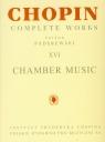 Chopin Complete Works XVI Utwory kameralne