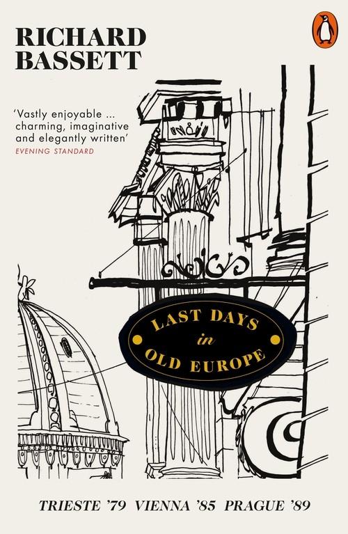 Last Days in Old Europe Bassett Richard