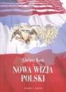 Nowa wizja Polski Liwiusz Ilasz