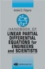 Handbook of Linear Partial Differential Equations for Eng Andrei Polyanin