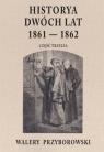 Historya dwóch lat 1861-1862. Część 3