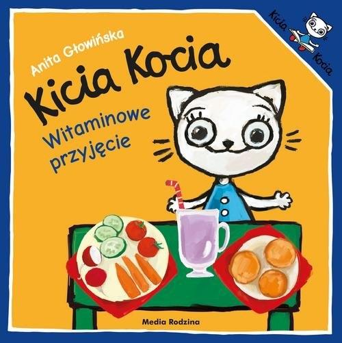 Kicia Kocia Witaminowe przyjęcie Głowińska Anita