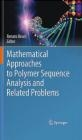 Mathematical Approaches to Polymer Sequence Analysis Renato Bruni, R Bruni