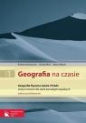 Geografia na czasie 1 Zeszyt ćwiczeń Geografia fizyczna świata i Polski