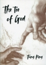 The tie of God