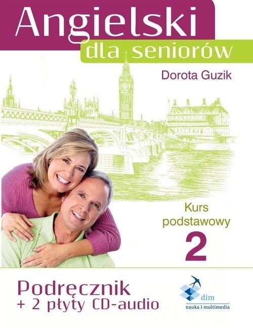 Angielski dla seniorów Kurs podstawowy 2 Guzik Dorota