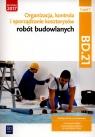 Organizacja, kontrola i sporządzanie kosztorysów robót budowlanych. Romik Zbigniew