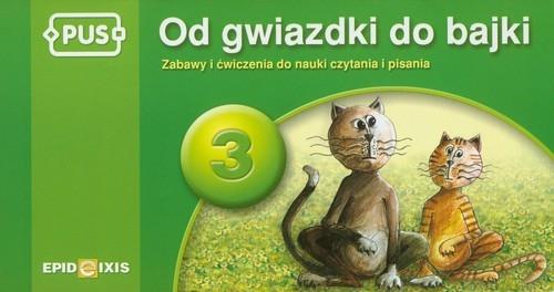 PUS Od gwiazdki do bajki 3 Pyrgies Dorota